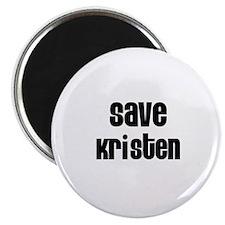 Save Kristen Magnet