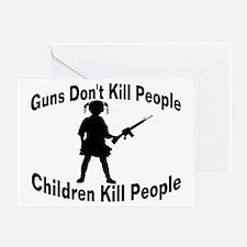 Children Kill Greeting Card