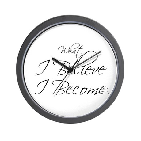 Believe Become Wall Clock