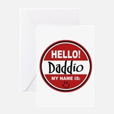Hello My Name Is Daddio Greeting Card