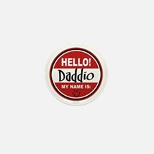 Hello My Name Is Daddio Mini Button