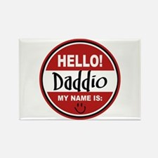 Hello My Name Is Daddio Rectangle Magnet