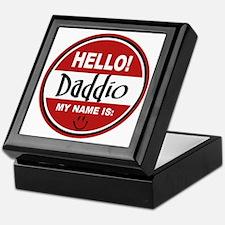 Hello My Name Is Daddio Keepsake Box