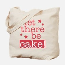 Let There Be Cake! Tote Bag