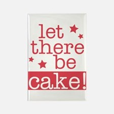 Let There Be Cake! Rectangle Magnet