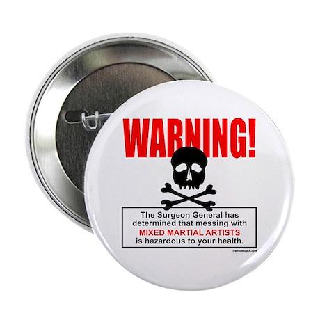 """WARNING MMA 2.25"""" Button"""