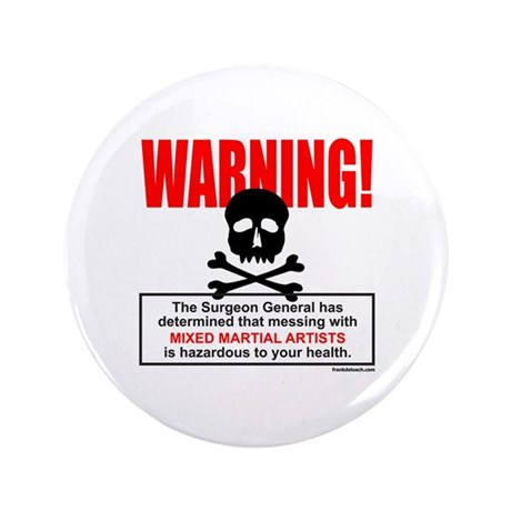 "WARNING MMA 3.5"" Button (100 pack)"