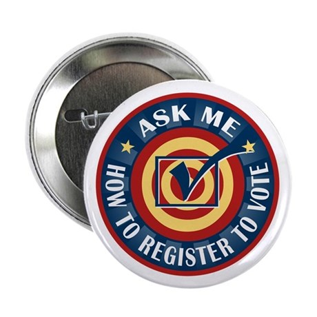 "Ask me how to register to Vote 2.25"" Button (100 p"