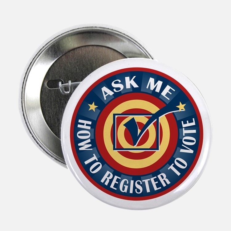 """Ask me how to register to Vote 2.25"""" Button (10 pa"""