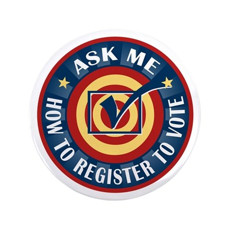 """Ask me how to register to Vote 3.5"""" Button (100 pa"""