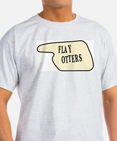 Flay Otters T-Shirt