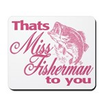 Miss Fisherman Mousepad