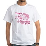 Miss Fisherman White T-Shirt