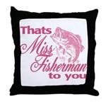 Miss Fisherman Throw Pillow