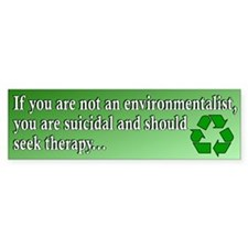 Environmental Suicidal Bumper Bumper Sticker