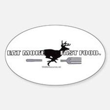 Eat More Fast Food Decal