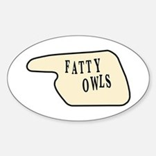 Fatty Owls Oval Decal
