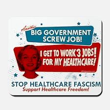 Healthcare Fascism Mousepad