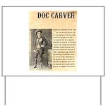 Doc Carver Yard Sign