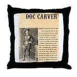 Doc Carver Throw Pillow