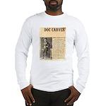 Doc Carver Long Sleeve T-Shirt