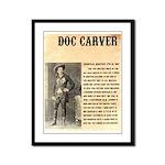 Doc Carver Framed Panel Print