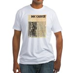 Doc Carver Fitted T-Shirt