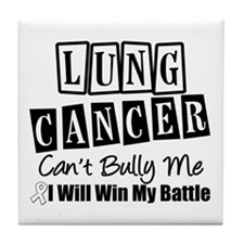 Lung Cancer Can't Bully Me Tile Coaster