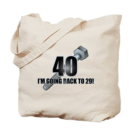 Screw 40! Tote Bag