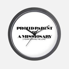 PROUD PARENT OF A MISSIONARY Wall Clock