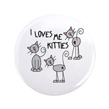 "I Loves Me Kitties 3.5"" Button (100 pack)"