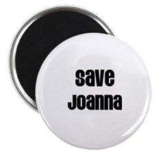 Save Joanna Magnet