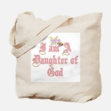 I AM A DAUGHTER OF GOD Tote Bag