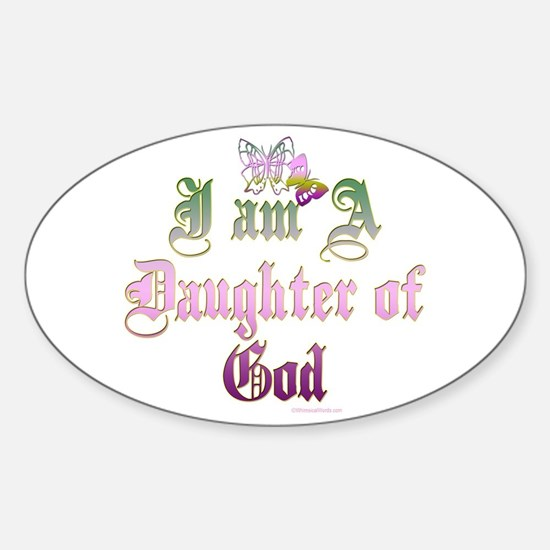 I AM A DAUGHTER OF GOD Oval Decal