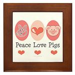 Peace Love Pigs Framed Tile