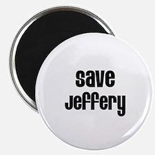 Save Jeffery Magnet