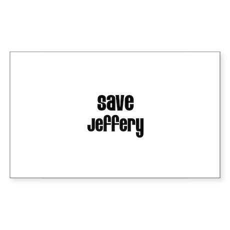 Save Jeffery Rectangle Sticker