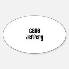 Save Jeffery Oval Decal