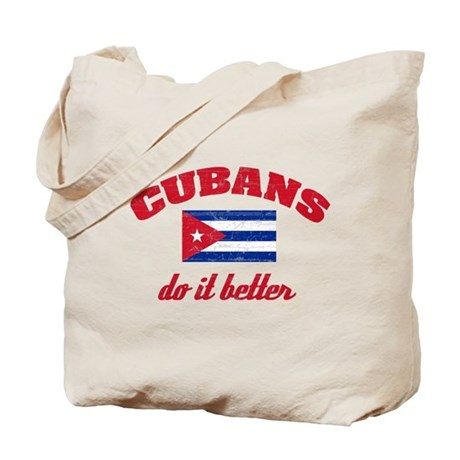 Cubans do it better! Tote Bag