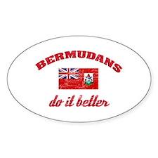Bermudans do it better Oval Decal