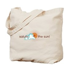 Salute The Sun! Tote Bag