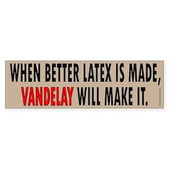 Vandelay Industries Slogan Bumper Bumper Sticker