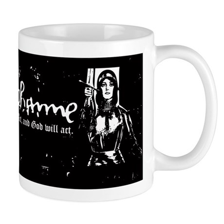 Joan of Arc (Act, and God wil Mug