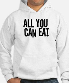 All You Can Eat Hoodie