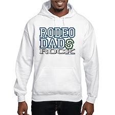 """""""RODEO DAD$ ROCK"""" Hoodie Sweatshirt"""