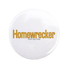 """Homewrecker 3.5"""" Button"""