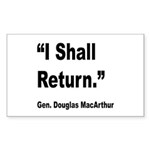 MacArthur I Shall Return Quote Rectangle Sticker