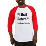 MacArthur I Shall Return Quote Baseball Jersey