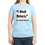 MacArthur I Shall Return Quote (Front) Women's Lig