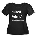 MacArthur I Shall Return Quote (Front) Women's Plu